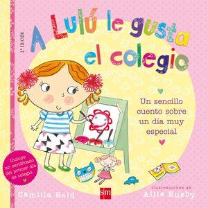 A LULU LE GUSTA EL COLEGIO.