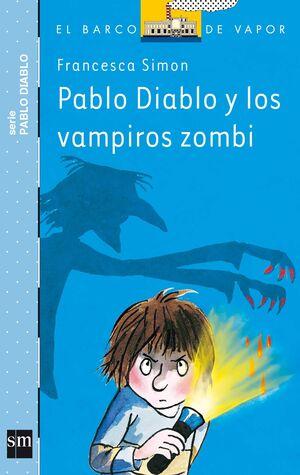 PABLO DIABLO Y LOS VAMPIROS ZOMBIS (BVPD