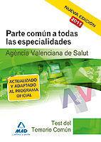 AGENCIA VALENCIANA DE SALUD. TEST DEL TEMARIO COMÚN