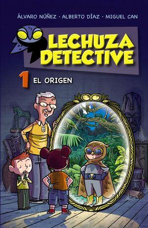 LECHUZA DETECTIVE 1: EL