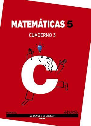 MATEMÁTICAS 5. CUADERNO 3.