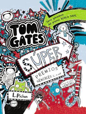 TOM GATES 6 - SUPER PREMIOS GENIALES (..