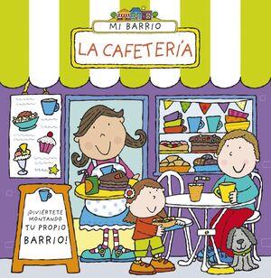 MI BARRIO LA CAFETERIA