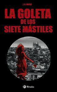 LA GOLETA DE LOS SIETE MÁSTILES