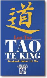 TAO TE KING. VERSION DE JOHN C. H. WU