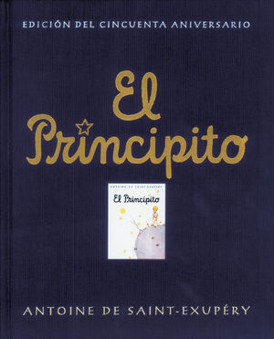 EL PRINCIPITO (EDICIÓN DEL CINCUENTA ANIVERSARIO)