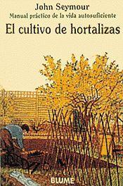 MAN PRAC VIDA AUT. EL CULTIVO DE HORTALIZAS