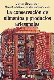 MAN PRAC VIDA AUT. CONSERVACIÓN DE ALIMENTOS Y PRODUCTOS ARTESANALES