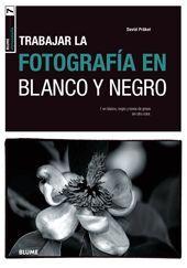 BLUME FOTOGRAF¡A. FOTOGRAF¡A EN BLANCO Y NEGRO