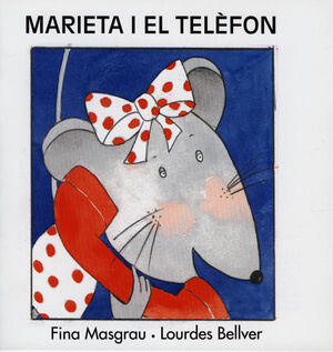 MARIETA I EL TELEFON (V) (MAY)