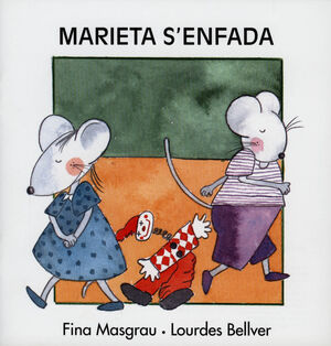 MARIETA S'ENFADA (V) (MAY)