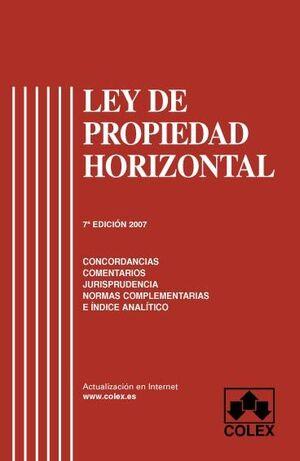 LEY DE PROPIEDAD HORIZONTAL 7ª ED.
