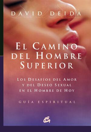 EL CAMINO DEL HOMBRE SUPERIOR