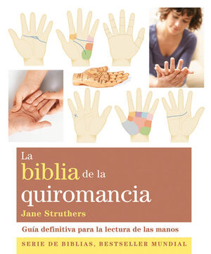 BIBLIA DE LA QUIROMANCIA N/E