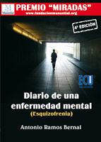 DIARIO DE UNA ENFERMEDAD MENTAL (ESQUIZOFRENIA)