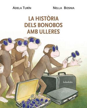 HISTORIA DELS BONOBOS AMB ULLERES
