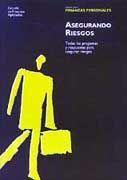 ASEGURANDO RIESGOS