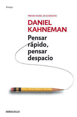 PENSAR RAPIDO, PENSAR DESPACIO (320)