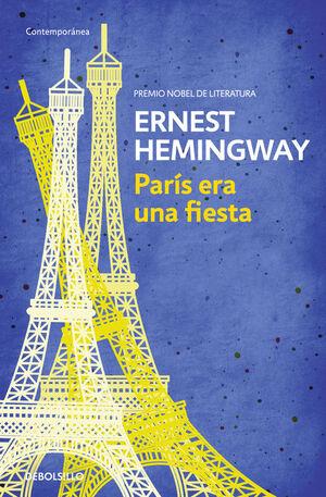 PARIS ERA UNA FIESTA (CONTEMPORANEA)