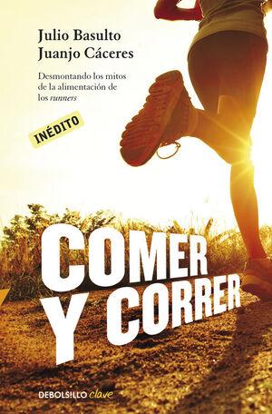 COMER Y CORRER (CLAVE)