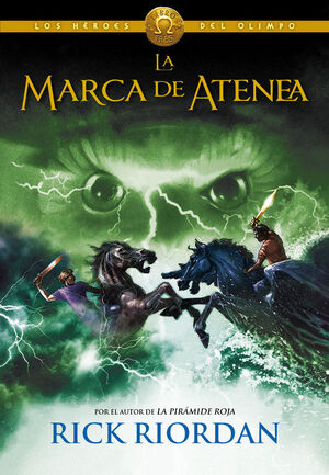 MARCA DE ATENEA, LA (3) LOS HEROES DEL O