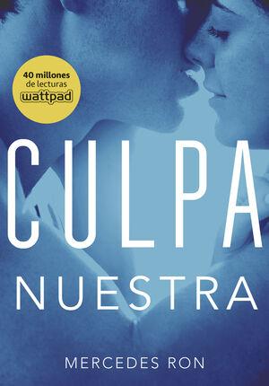 CULPA NUESTRA (CULPABLES 3)