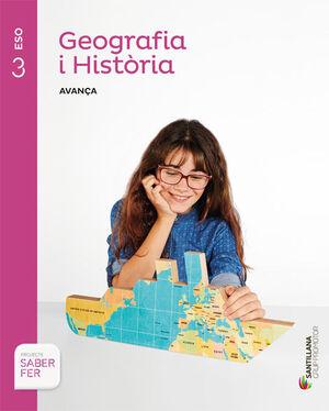 GEOGRAFIA I HISTORIA SERIE AVANÇA 3 ESO SABER FER
