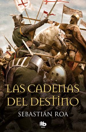 LAS CADENAS DEL DESTINO (TRILOGÍA ALMOHADE 3)