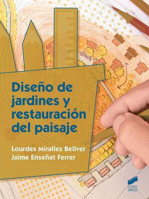 DISEÑO DE JARDINES Y RESTAURACIÓN DEL PAISAJE