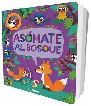 ASOMATE AL BOSQUE