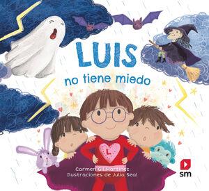 LUIS NO TIENE MIEDO