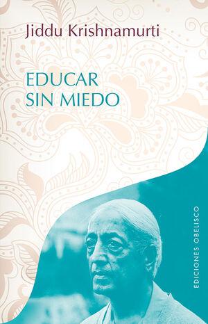 EDUCAR SIN MIEDO