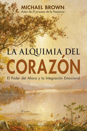 LA ALQUIMIA DEL CORAZÓN (N.E.)