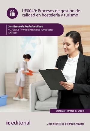 PROCESOS DE GESTIÓN DE CALIDAD EN HOSTELERÍA Y TURISMO. HOTG0208 - VENTA DE SERV