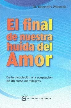 FINAL DE NUESTRA HUIDA DEL AMOR