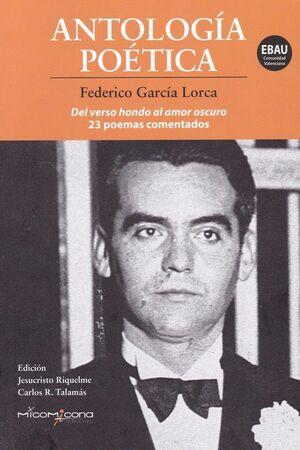 ANTOLOGIA POETICA GARCIA LORCA  C.V.