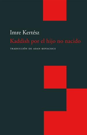 KADDISH POR EL HIJO NO NACIDO