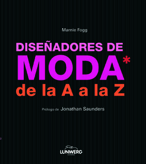 DISEÑADORES DE MODA DE LA  A A LA Z