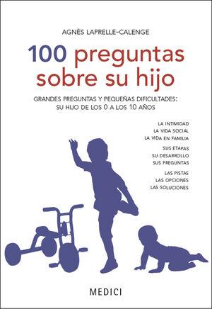 100 PREGUNTAS SOBRE SU HIJO
