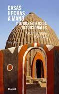 CASAS HECHAS A MANO Y OTROS EDIFICIOS TRADICIONALES