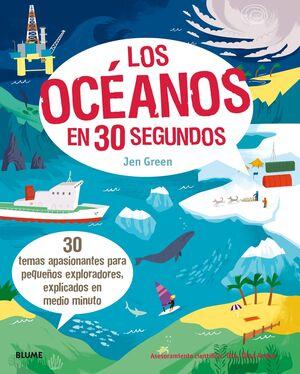 OCEANOS EN 30 SEGUNDOS, LOS
