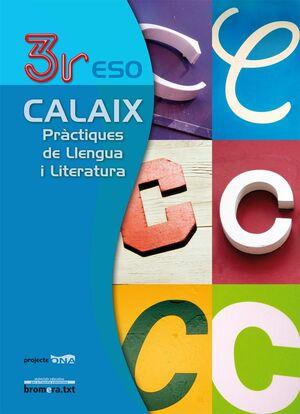 CALAIX 3R ESO. PRÀCTIQUES DE LLENGUA I LITERATURA. PROJECTE ONA
