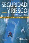 SEGURIDAD Y RIESGO EN ROCA Y HIELO