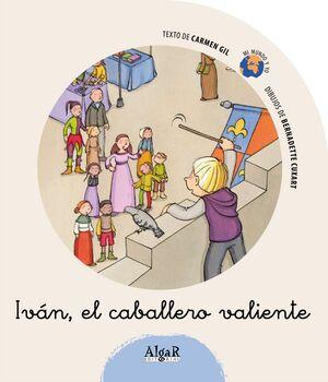 IVÁN, EL CABALLERO VALIENTE