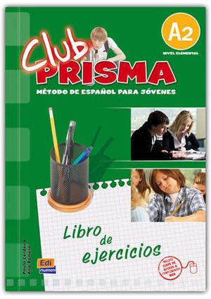 CLUB PRISMA, A2. LIBRO DE EJERCICIOS