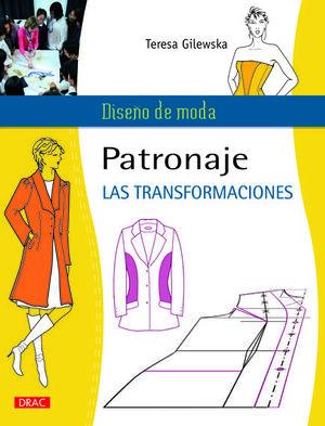 PATRONAJE. LAS TRANSFORMACIONES