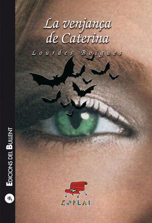 LA VENJANÇA DE CATERINA (E.50)