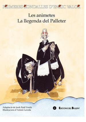 LES ANIMETES/LA LLEGENDA DEL PALLETER