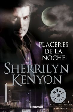 PLACERES DE LA NOCHE (CAZADORES OSCUROS 2)