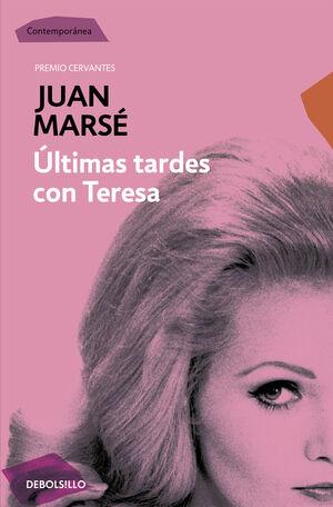 ULTIMAS TARDES CON TERESA. DEBOLSILLO 14